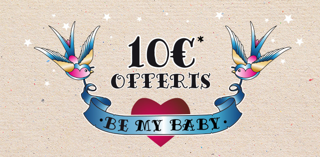 10&euro offerts - be my baby